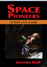 "Cover of ""Space Pioneers: In Their Own Words"""